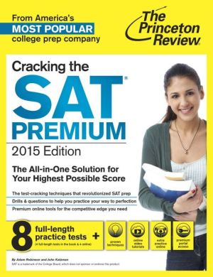 Cracking the SAT, Premium Edition (2015) ( Princeton Review: Cracking the SAT )** - ABC Books