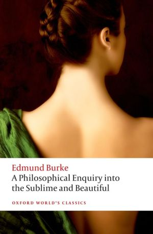 A Philosophical Enquiry into the Origin of our Ideas of the Sublime and the Beautiful 2/e