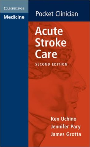 Acute Stroke Care, 2e - ABC Books