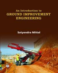 An Introduction to Ground Improvement Engineering - ABC Books