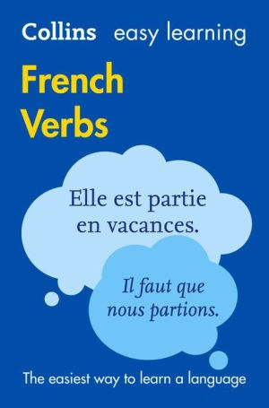 Collins Easy Learning French Verbs: with free Verb Wheel 3E