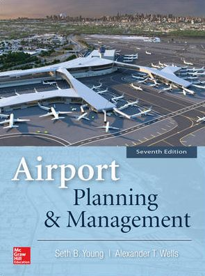 Airport Planning & Management, 7th Edition