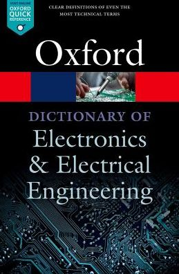 A Dictionary of Electronics and Electrical Engineering 5/e