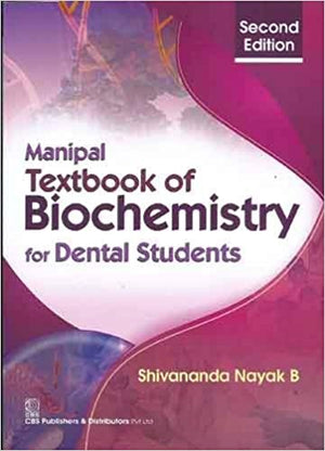MANIPAL Textbook of Biochemistry for Dental Students, 2/E