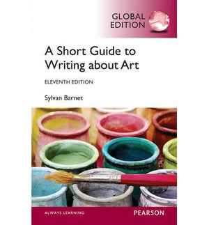 A Short Guide to Writing About Art, Global Edition, 11e - ABC Books