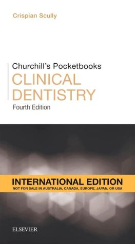 Churchill's Pocketbooks Clinical Dentistry, IE, 4th Edition