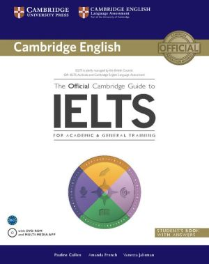 The Official Cambridge Guide to IELTS: Student's Book with answers with DVD-ROM - ABC Books