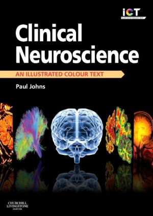 Clinical Neuroscience, An Illustrated Colour Text - ABC Books