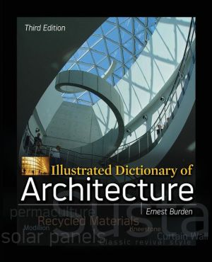Illustrated Dictionary of Architecture 3E - ABC Books