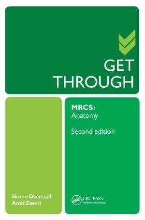 Get Through MRCS: Anatomy, 2e - ABC Books