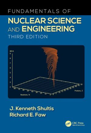 Fundamentals of Nuclear Science and Engineering - ABC Books