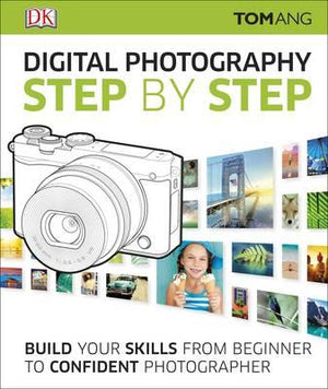 Digital Photography Step by Step (New Edition October) - ABC Books