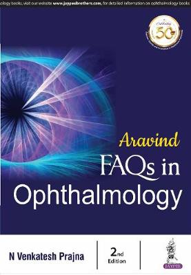 Aravind FAQs in Ophthalmology, 2e