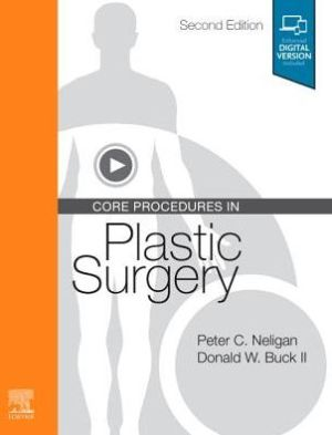 Core Procedures in Plastic Surgery , 2nd Edition