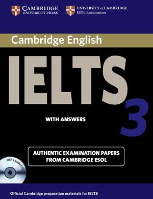 Cambridge IELTS 3: Student's Book with answers and Audio CD