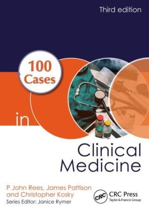 100 Cases in Clinical Medicine, 3e - ABC Books