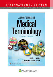 A Short Course in Medical Terminology, 4e - ABC Books