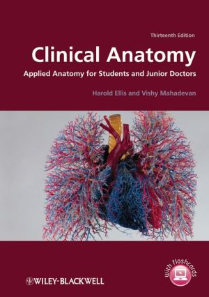 Clinical Anatomy: Applied Anatomy for Students and Junior Doctors, 13th Edition - ABC Books