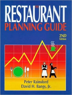 The Restaurant Planning Guide: Starting and Managing a Successful Restaurant - ABC Books
