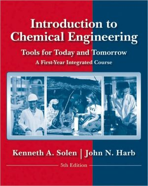Introduction to Chemical Engineering - Tools for Today and Tomorrow, 5e (WSE) - ABC Books