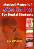 Manipal Manual of Medicine for Dental Students (PB) - ABC Books