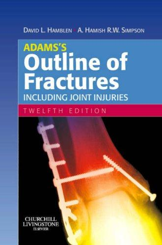 Adams's Outline of Fractures 12e - ABC Books