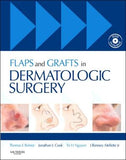 Flaps and Grafts in Dermatologic Surgery **