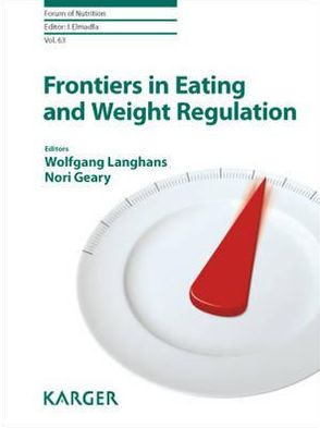 Frontiers in Eating and Weight Regulation (Forum of Nutrition, Vol. 63) - ABC Books