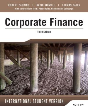Fundamentals of Corporate Finance, Third Edition I nternational Student Version