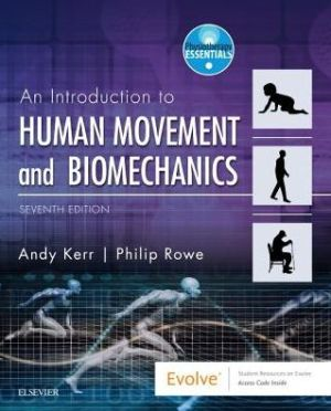 An Introduction to Human Movement and Biomechanics , 7th Edition