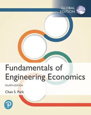 Fundamentals of Engineering Economics, Global Edition, 4e