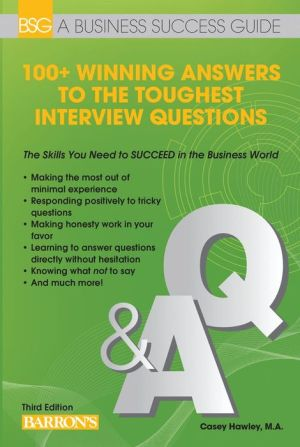 100+ Winning Answers to the Toughest Interview Questions - ABC Books