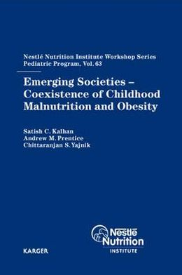 Emerging Societies - Coexistence of Childhood Malnutrition and Obesity