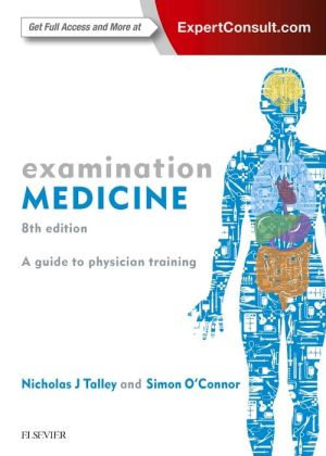 Examination Medicine, A Guide to Physician Training, 8th Edition