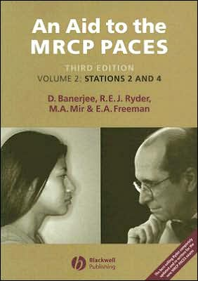 An Aid to the MRCP PACES: Stations 2 and 4, Volume 2, 3e ** - ABC Books