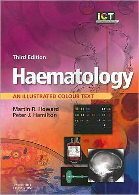 Haematology, An Illustrated Colour Text, 3e ** - ABC Books