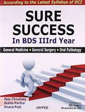 Sure Success in BDS IIIrd Year