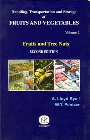 Handling, Transportation and Storage of Fruits and Vegetables Vol 2, Fruits and Tree Nuts 2nd Ed - ABC Books
