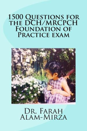 1500 Questions for the DCH/MRCPCH Foundation of Practice exam - ABC Books