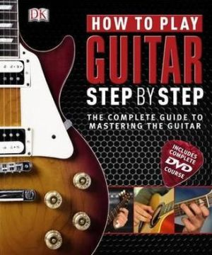 How to Play Guitar Step by Step - ABC Books