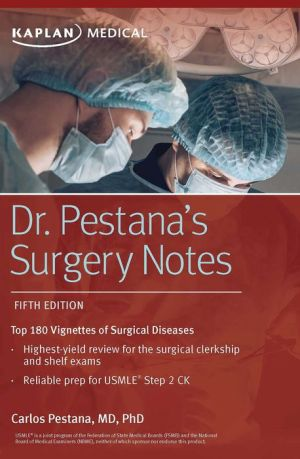 Dr. Pestana's Surgery Notes, 5e