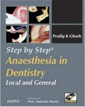 Step by Step Anaesthesia in Dentistry Local and General (with Photo CD-ROM) - ABC Books