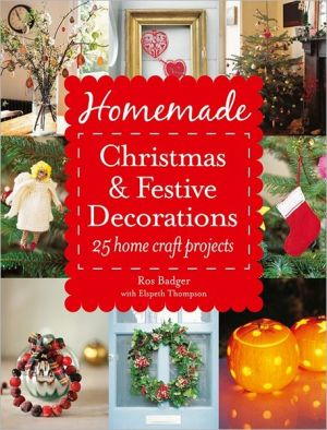 Homemade Christmas and Festive Decorations: 25 Home Craft Projects - ABC Books