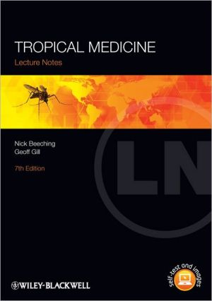 Lecture Notes: Tropical Medicine, 7th Edition - ABC Books