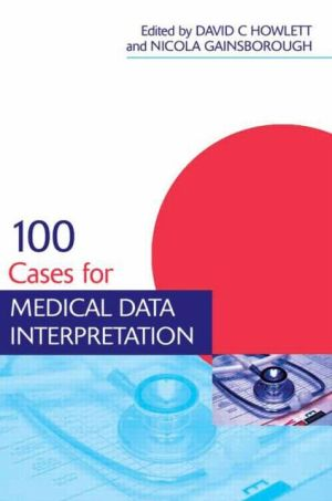 100 Cases in Medical Data Interpretation - ABC Books