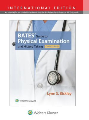 Bates' Guide to Physical Examination and History Taking, 12e - ABC Books