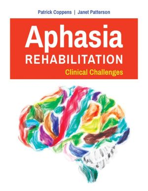 Aphasia Rehabilitation: Clinical Challenges - ABC Books