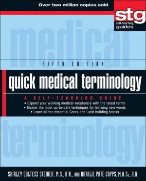 Quick Medical Terminology: A Self-Teaching Guide, 5th Edition - ABC Books