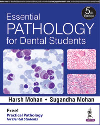 Essential Pathology for Dental Students (with Free Practical Pathology for Dental Students) 5/e