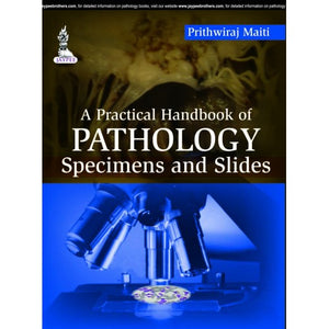 A Practical Handbook of Pathology Specimens and Slides - ABC Books